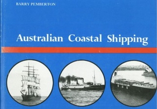 Australian Coastal Shipping  [Melbourne University Press]
