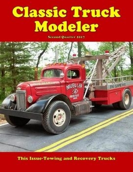 Classic Truck Modeler - Second Quarter 2017