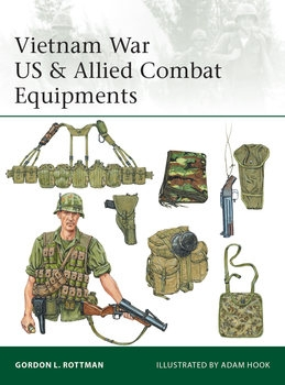 Vietnam War US & Allied Combat Equipments (Osprey Elite 216)