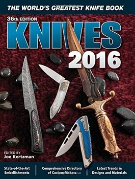 Knives 2016 The World's Greatest Knife Book, 36 edition
