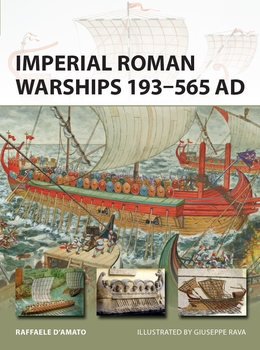 Imperial Roman Warships 193–565 AD (Osprey New Vanguard 244)