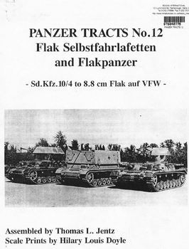 Flak Selbstfahrlafetten and Flakpanzer (Panzer Tracts No.12)