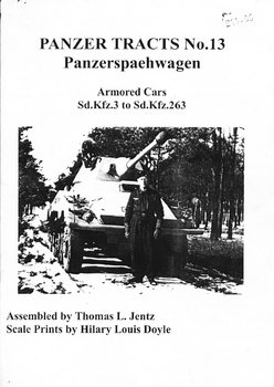 Panzerspaehwagen: Armored Cars Sd.Kfz.3 to Sd.Kfz.263 (Panzer Tracts No.13)