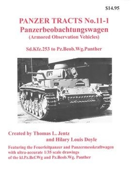 Panzerbeobachtungswagen (Armored Observation Vehicles) (Panzer Tracts No.11-1)