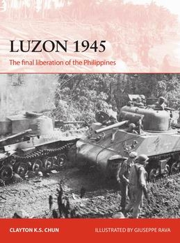Luzon 1945 (Osprey Campaign 306)