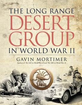 The Long Range Desert Group in World War II (Osprey General Military)
