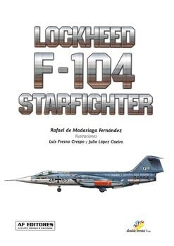 Lockheed F-104 Starfighter Vol.I