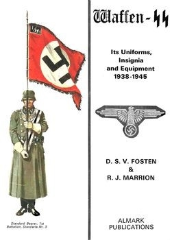 Waffen-SS: Its Uniforms, Insignia and Equipment 1938-1945