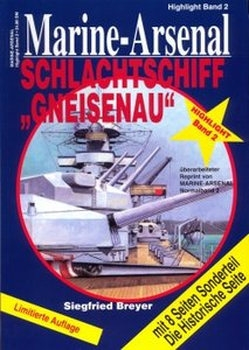 "Schlachtschiff ""Gneisenau"" (Marine-Arsenal Highlight Band 2)"