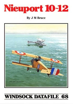 Nieuport 10-12 (Windsock Datafile 68)