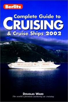 Berlitz Complete Guide to Cruising & Cruise Ships 2002