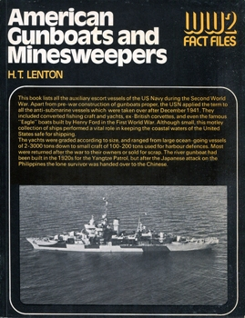 American Gunboats and Minesweepers (World War 2 Fact Files)