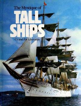 The Mystique of Tall Ships