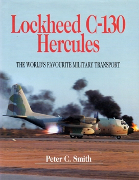 Lockheed C-130 Hercules: The World's Favourite Military Transport