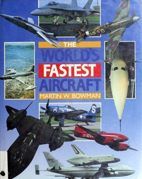 The World's Fastest Aircraft