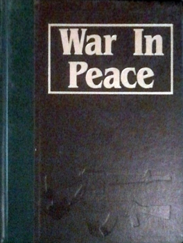 War in Peace: The Marshall Cavendish Illustrated Encyclopedia of Postwar Conflict vol.01-04