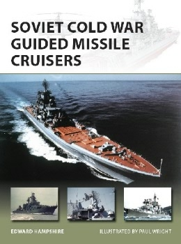 Soviet Cold War Guided Missile Cruisers (Osprey New Vanguard 242)