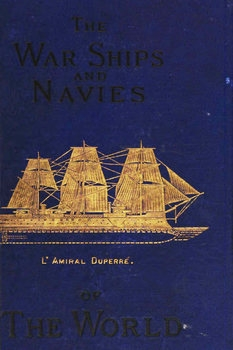 The Warships and Navies of the World