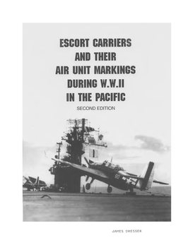 Escort Carriers and their Air Unit Markings during W.W.II in the Pacific