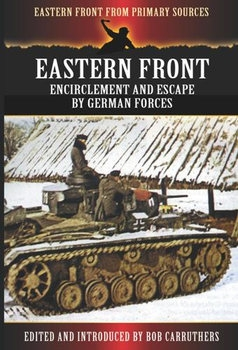 Eastern Front: Encirclement and Escape