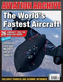 The World's Fastest Aircraft (Aeroplane Aviation Archive №33)