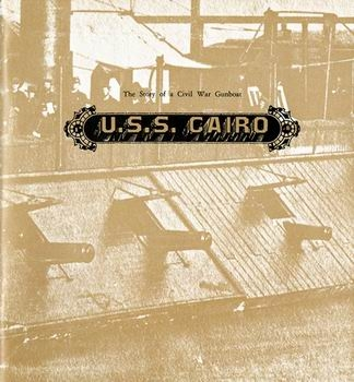 The Story of a Civil War Gunboat U.S.S. Cairo