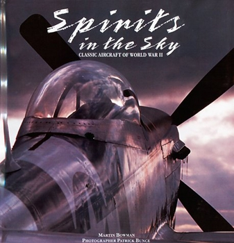 Spirits in the Sky: Classic Aircraft of World War II (A Salamander Book)