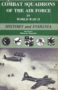 Combat Squadrons Of The Air Force in WWII: History and Insignia
