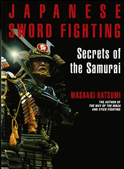 Japanese Sword Fighting: Secrets of the Samurai