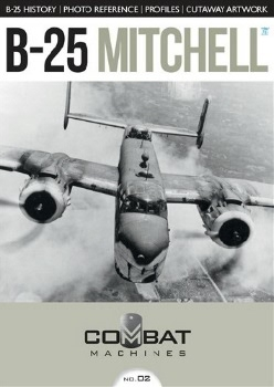 B-25 Mitchell (Combat Machines No.02)