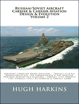 Russian/Soviet Aircraft Carrier & Carrier-borne Aviation Design & Evolution, Volume 2: Aircraft Carrying Heavy Cruisers
