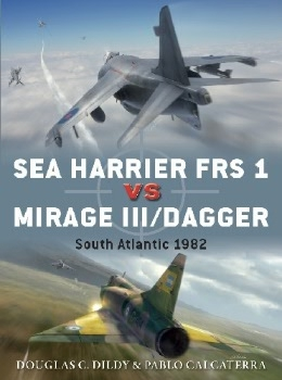 Sea Harrier FRS 1 vs Mirage III/Dagger: South Atlantic 1982 (Osprey Duel 81)