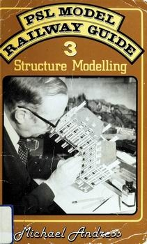 PSL Model Railway Guide 3: Structure Modelling