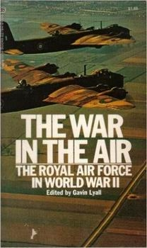The War in the Air: The Royal Air Force in World War II