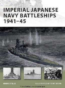 Imperial Japanese Navy Battleships 1941-45 (Osprey New Vanguard 146)