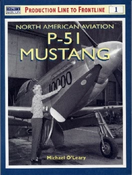 North American Aviation P-51 Mustang (Production Line to Frontline 1)