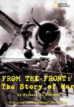 From the Front: The Story of War