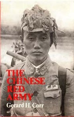 The Chinese Red Army: Campaigns and Politics since 1949