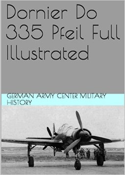Dornier Do 335 Pfeil Full Illustrated