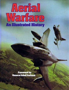 Aerial Warfare: An Illustrated History