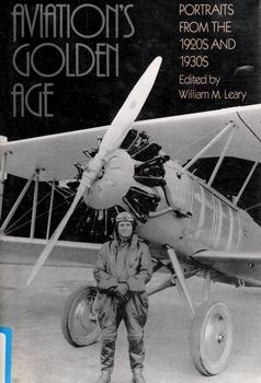 Aviation's Golden Age: Portraits From the 1920s and 1930s