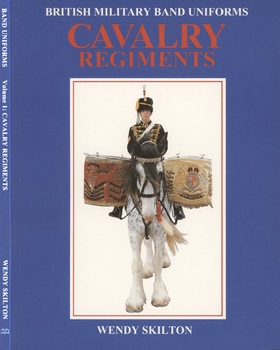 British Military Band Uniforms: Cavalry Regiments