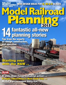 Model Railroad Planning 2015 (Model Railroad Special)
