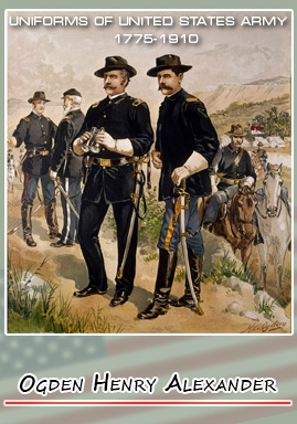 UNIFORMS OF UNITED STATES ARMY 1775-1910 By Henry Ogden