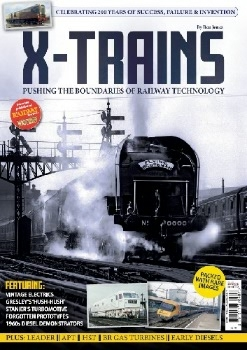 X-Trains: Pushing the boundaries of Railway Technology