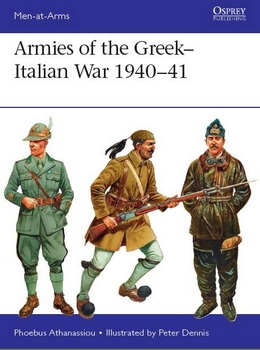 Armies of the Greek-Italian War 1940–41 (Osprey Men-at-Arms 514)