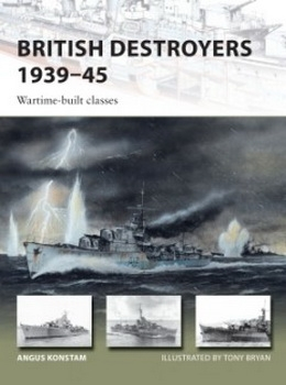 British Destroyers 1939–45(2) (Osprey New Vanguard 253)