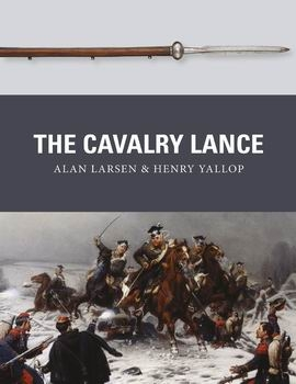 The Cavalry Lance (Osprey Weapon 059)