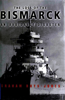 The Loss of the Bismarck