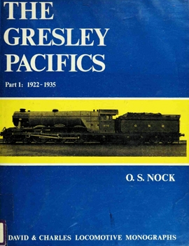 The Gresley Pacifics Part 1: 1922-1935